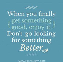 When you finally 