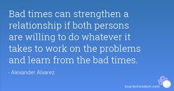Bad times can strengthen a 