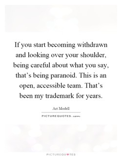 If you start becoming withdrawn 