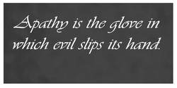 Apathy is the glove in 