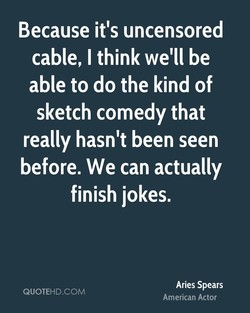Because it's uncensored 