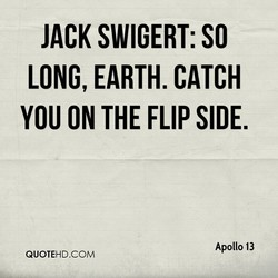 JACK SWIGERT: SO 