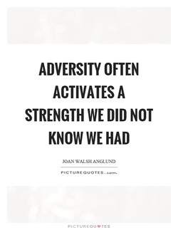 ADVERSITY OFTEN 
