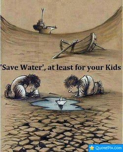 'Save Water%at least foryour Kids
