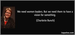 We need women leaders. But we need them to have a 