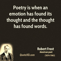 Poetry is when an 