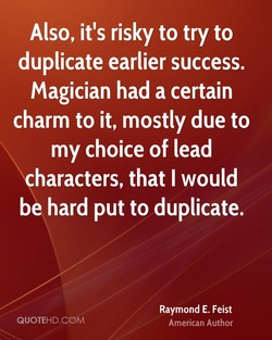 Also, it's risky to try to 