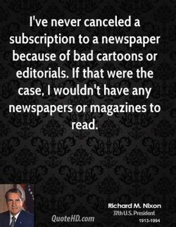 I've never canceled a 