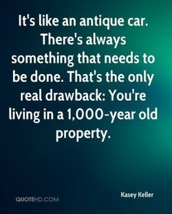 It's like an antique car. 