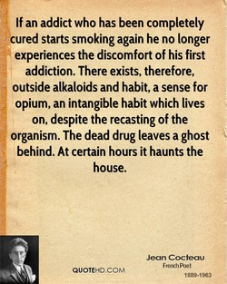 If an addict who has been completely 