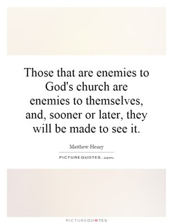 Those that are enemies to 