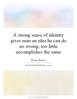 A strong sense of identity 
