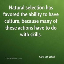 Natural selection has 