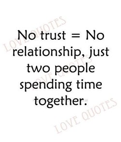 No trust = No 