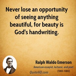 Never lose an opportunity 