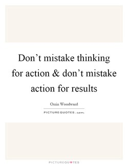 Don't mistake thinking 