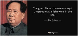 The guerrilla must move amongst 