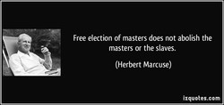 Free election of masters does not abolish the 