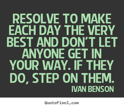 RESOLVE TO MAKE 