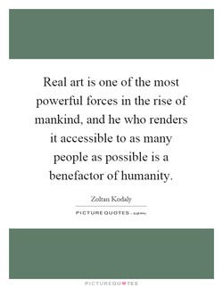 Real art is one of the most 