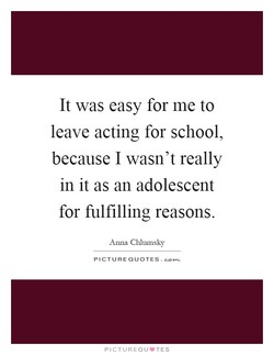 It was easy for me to 