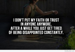 I DON'T PUT MY FAITH OR TRUST 