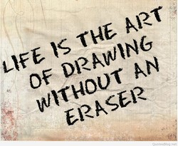 LIFE Is THE ART 
