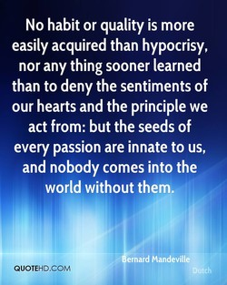 No habit or quality is more 