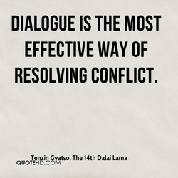 DIALOGUE IS THE MOST 