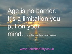 Age is no barrier. 