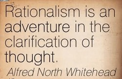 Rationalism is an 