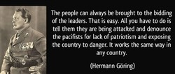 The people can always be brought to the bidding 