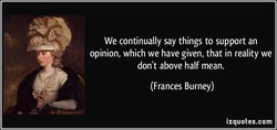 We continually say things to support an 
