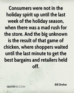 Consumers were not in the 