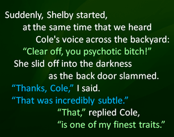 Suddenly, Shelby started, 