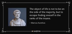 The object of life is not to be on 