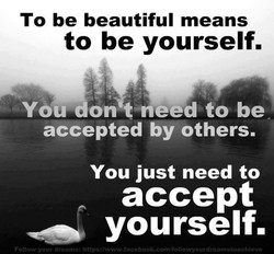 To be beautiful means 