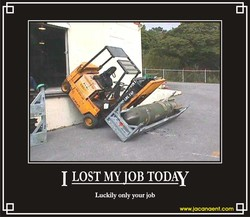 1 LOST MY JOB TODAY 