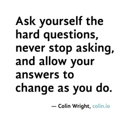 Ask yourself the 