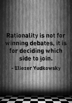 Rationality is not for 