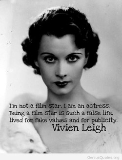 not a film Star. I am an actress. 