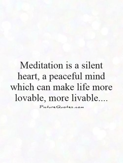 Meditation is a silent 