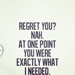 REGRET YOU? 