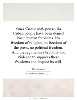 Since Castro took power, the 