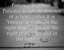 Patienceås=power. 