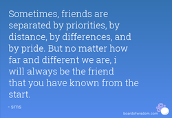 Sometimes, friends are 