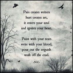 Pain creates writers 