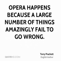 OPERA HAPPENS 