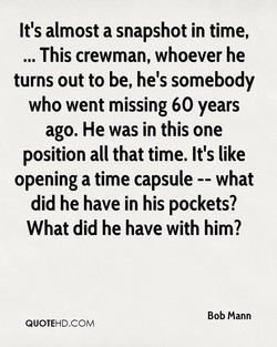 It's almost a snapshot in time, 