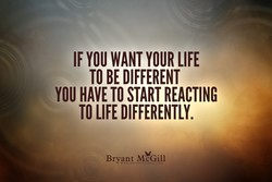 IF YOU WANT YOUR LIFE 
